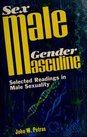 Cover of: Sex/male--gender/masculine | John W. Petras