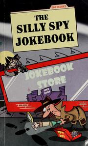 Cover of: The silly spy jokebook | Chris Tait