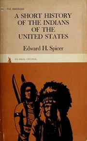 Cover of: A short history of the Indians of the United States | Edward H. Spicer