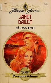 Cover of: Show me | by Janet Dailey