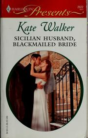 Sicilian Husband, Blackmailed Bride (Harlequin Presents)
