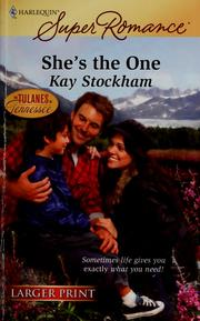 Cover of: She's the one | Kay Stockham