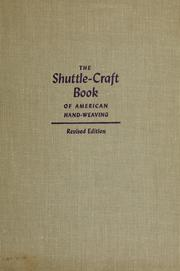 The shuttle-craft book of American hand-weaving by Mary Meigs Atwater