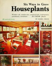 Cover of: Six ways to grow houseplants | Muriel Orans