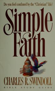 Cover of: Simple faith by Charles R. Swindoll
