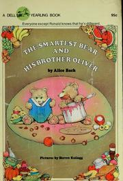 Cover of: The smartest bear and his brother Oliver | Alice Bach
