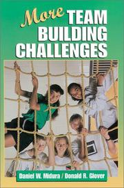 Cover of: More team building challenges | Daniel W. Midura