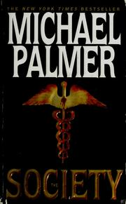 Cover of: The society | Palmer, Michael