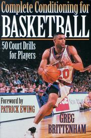 Cover of: Complete conditioning for basketball