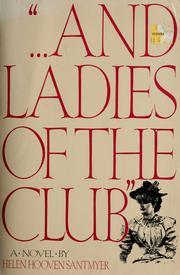 "Cover of: ""... And ladies of the club"" 