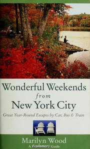 Cover of: Frommer's wonderful weekends from New York City | Marilyn Wood