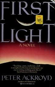Cover of: First light | Peter Ackroyd