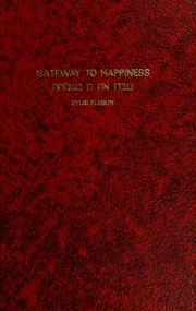 Cover of: Gateway to happiness | Zelig Plîsqîn