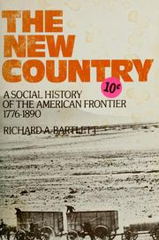 Cover of: The new country | Richard A. Bartlett