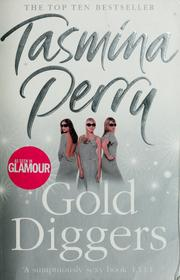 Cover of: Gold diggers | Tasmina Perry