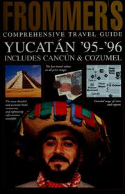 Cover of: Frommer's comprehensive travel guide, Yucatan '95-96, includes Cancun & Cozumel | Marita Adair