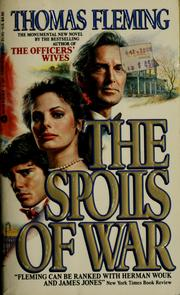 Cover of: The spoils of war | Fleming, Thomas J.