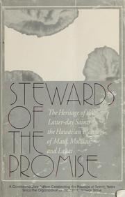 Cover of: Stewards of the promise | Church of Jesus Christ of Latter-day Saints. Kahului Hawaii Stake