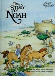 Cover of: The Story of Noah (Alice in Bibleland Storybooks) | Alice Joyce Davidson