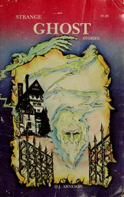 Cover of: Strange ghost stories by D. J. Arneson