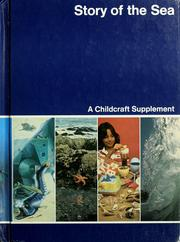 Cover of: Story of the sea | World Book-Childcraft International