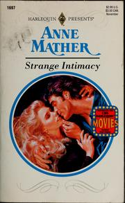 Cover of: Strange Intimacy | Anne Mather