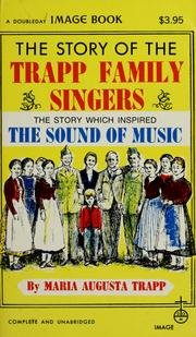 Cover of: The story of the Trapp Family Singers | Maria Augusta von Trapp