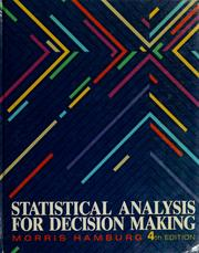 Cover of: Statistical analysis for decision making by Morris Hamburg