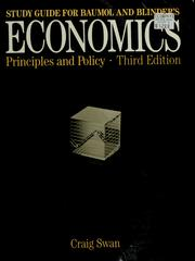 Cover of: Study guide for Baumol and Blinder's Economics--principles and policy | Craig Swan