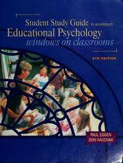 Cover of: Student study guide to accompany educational psychology | Paul D. Eggen