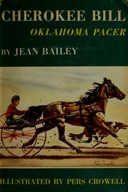 Cover of: Cherokee Bill, Oklahoma pacer | Jean Bailey