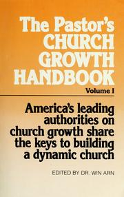 Cover of: The Pastor's church growth handbook | edited by Win Arn.