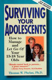 Cover of: Surviving your adolescents | Thomas W. Phelan