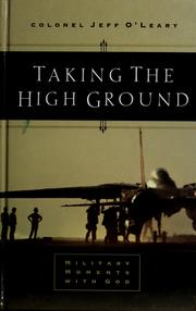 Cover of: Taking the high ground | Jeffrey O'Leary
