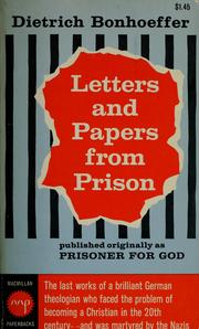 Cover of: Letters and papers from prison | Dietrich Bonhoeffer