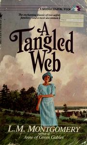 Cover of: A tangled web | Lucy Maud Montgomery