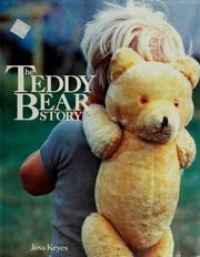Cover of: The teddy bear story | Josa Keyes