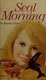 Cover of: Seal morning | Rowena Farre