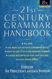 Cover of: 21st century grammar handbook | edited by the Princeton Language Institute and Joseph Hollander.