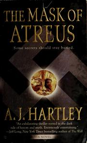 Cover of: The Mask of Atreus | A. J. Hartley
