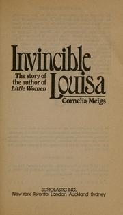 Cover of: Invincible Louisa | Cornelia Meigs