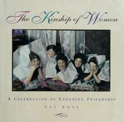 Cover of: The kinship of women | Pat Ross