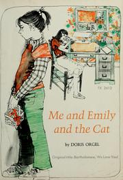 Cover of: Me and Emily and the cat | Doris Orgel