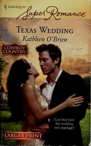 Cover of: Texas wedding | Kathleen O'Brien