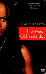 Cover of: That Mean Old Yesterday | Stacey Patton