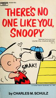 Cover of: There's no one like you, Snoopy by Charles M. Schulz