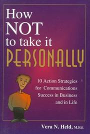 Cover of: How Not to Take It Personally | Vera N. Held