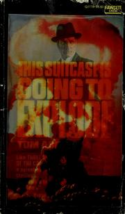 Cover of: This suitcase is going to explode | Tom Ardies