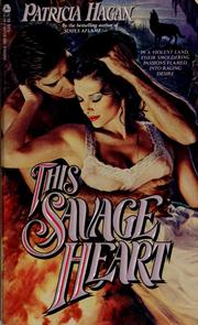 Cover of: This Savage Heart | Patricia Hagan