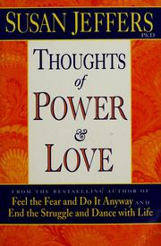 Cover of: Thoughts of power and love | Susan J. Jeffers